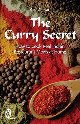 indian kitchen secrets of indian home cooking secrets of indian home cooking