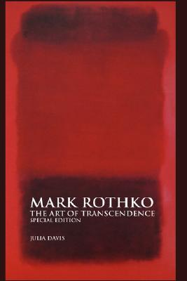 Mark Rothko: The Art of Transcendence