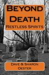 Beyond Death: Restless Spirits