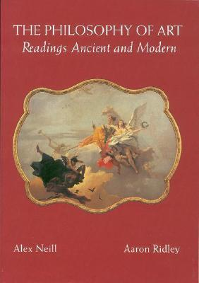 The Philosophy of Art: Readings Ancient and Modern