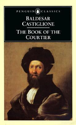 Castiglione the book of the courtier quotes