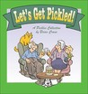 Let's Get Pickled! A Pickles Collection by Brian Crane