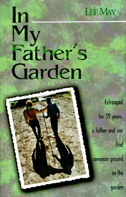 In My Father's Garden by Lee May