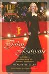Film Festivals: From European Geopolitics to Global Cinephilia