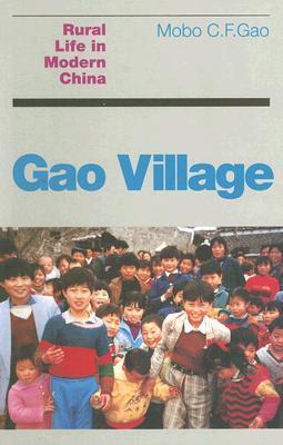 Gao Village: Rural Life in Modern China