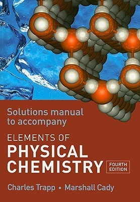 The Elements of Physical Chemistry Solutions Manual