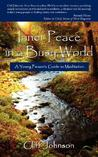 Inner Peace in a Busy World: A Young Person's Guide to Meditation