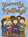 Honestly, Mallory! (Mallory McDonald, #8)