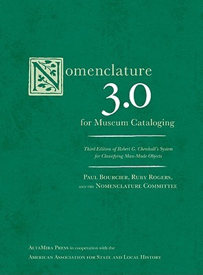Nomenclature 3.0 for Museum Cataloging by Paul Bourcier
