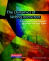 The Dynamics of Writing Instruction by Peter Smagorinsky