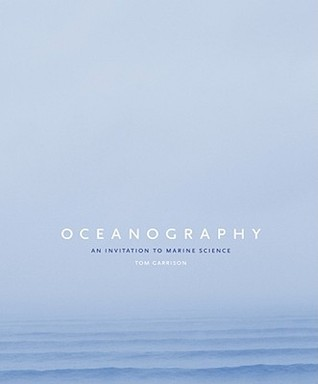 Oceanography by Tom S. Garrison