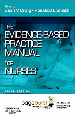 The Evidence-Based Practice Manual for Nurses: With Pageburst Online Access