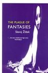The Plague of Fantasies