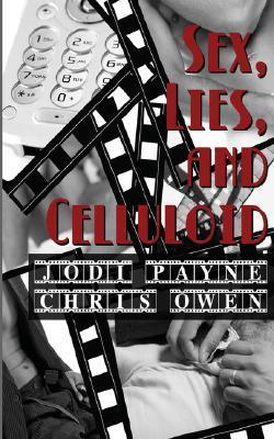 Sex, Lies, and Celluloid by Jodi Payne
