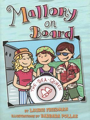 Mallory on Board by Laurie B. Friedman