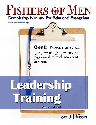 Fishers of Men Leadership Training: Discipleship Ministry for Relational Evangelism