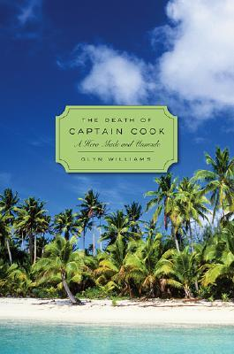the-death-of-captain-cook-a-hero-made-and-unmade