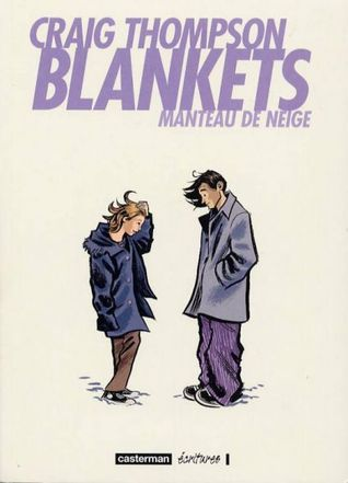 Ebook Blankets. Manteau de neige by Craig Thompson TXT!