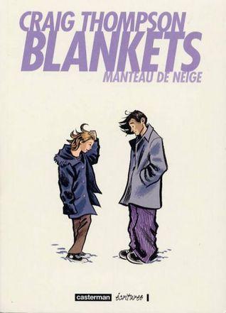 Ebook Blankets. Manteau de neige by Craig Thompson PDF!
