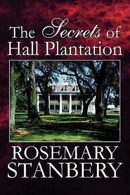 The Secrets of Hall Plantation