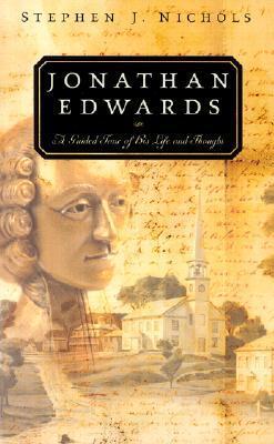 Jonathan Edwards by Stephen J. Nichols