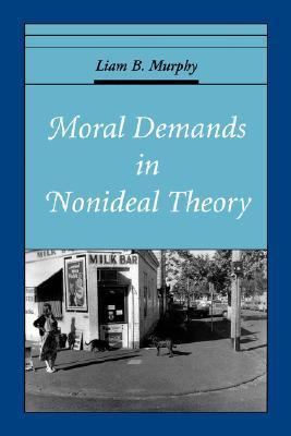Moral Demands in Nonideal Theory Descargar libros electrónicos gratuitos para amazon kindle