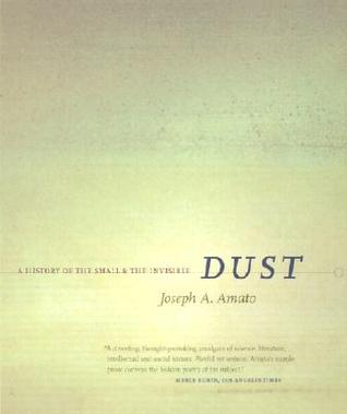 dust-a-history-of-the-small-and-the-invisible