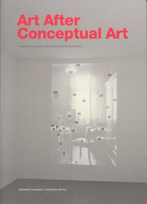 Art After Conceptual Art