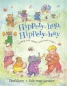 Hippety Hop, Hippety Hay by Opal Dunn