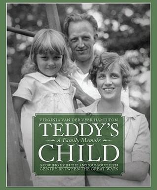 Teddy's Child by Virginia Van der Veer Hamilton