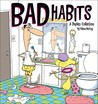 Bad Habits: A Duplex Collection