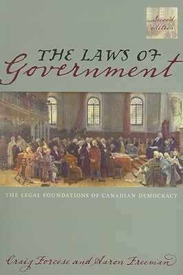 The Laws of Government, 2/E: The Legal Foundations of Canadian Democracy