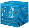 Cast the Crystals: Let the Stones Answer Your Questions
