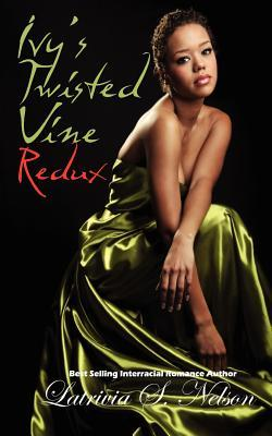 Ivys Twisted Vine Redux