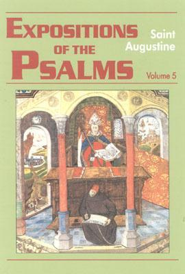Expositions of the Psalms 5, 99-120 (Works of Saint Augustine, Vol 19 Part 3)