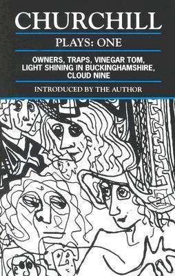 Plays 1: Owners / Traps / Vinegar Tom / Light Shining in Buckingshire / Cloud Nine