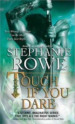 Touch If You Dare by Stephanie Rowe