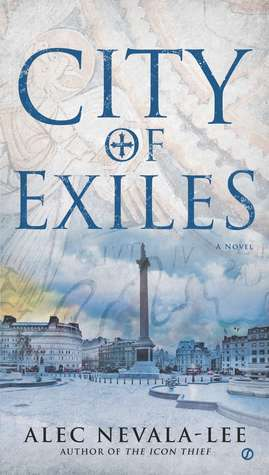 City of Exiles (Icon Thief, #2)