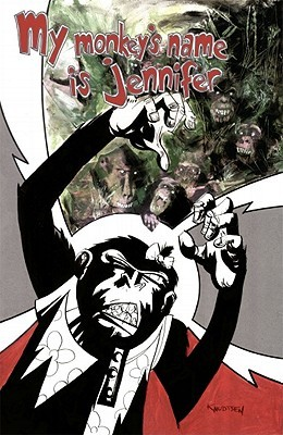 My Monkey's Name Is Jennifer by Ken Knudtsen