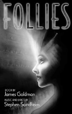 Follies by James Goldman