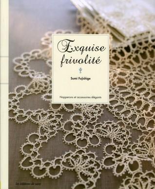 Exquise frivolité