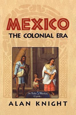 mexico-volume-2-the-colonial-era