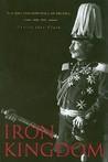 Iron Kingdom: The...