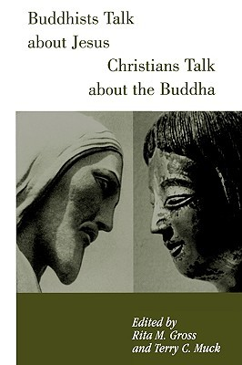Buddhists Talk About Jesus, Christians Talk About the Buddha 978-0826411969 DJVU EPUB por Terry Muck