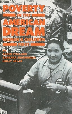 Poverty in the American Dream: Women & Children First