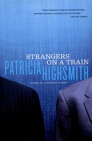 Strangers on a Train por Patricia Highsmith