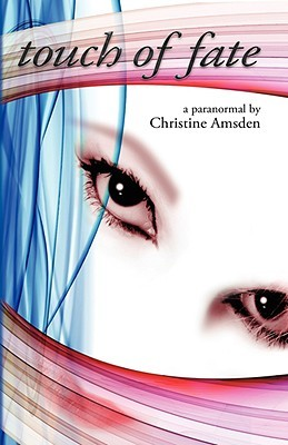 Touch of Fate by Christine Amsden