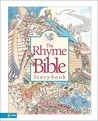The Rhyme Bible Storybook by L.J. Sattgast