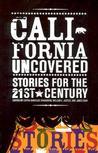 California Uncove...