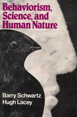 Behaviorism, Science, and Human Nature